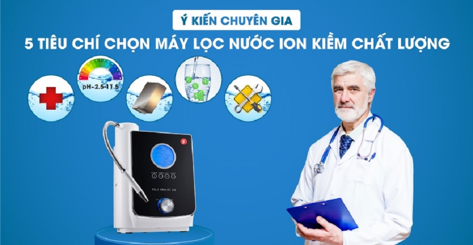 tiêu chí chọn máy lọc nước ion kiềm